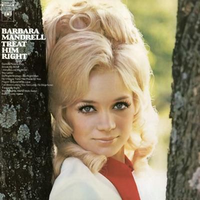 Treat Him Right - Barbara Mandrell
