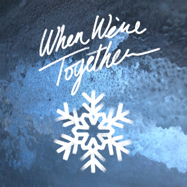 When We're Together - Single