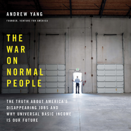 The War on Normal People (Unabridged) audiobook