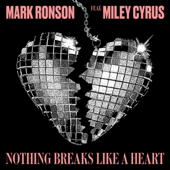 Mark Ronson Nothing Breaks Like a Heart (feat. Miley Cyrus) music review