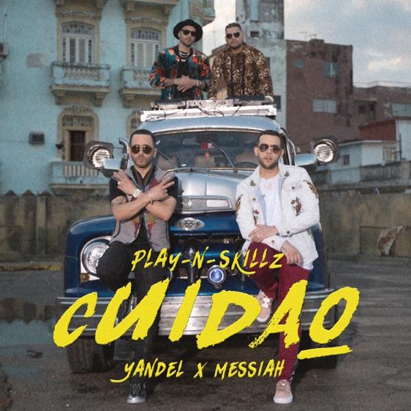 Cuidao (feat. Yandel & Messiah) - Single