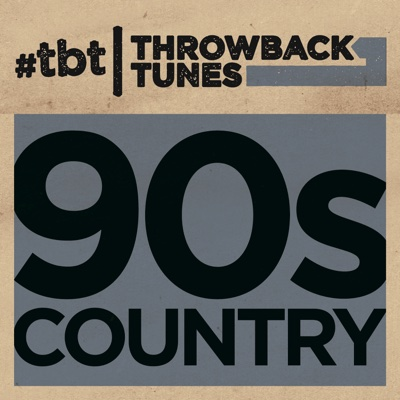 Throwback Tunes: 90s Country - Various Artists album