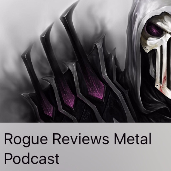 Rogue Reviews Metal Podcast