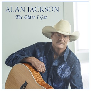 Alan Jackson - The Older I Get - Line Dance Music