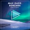 Drops of Dream - Max Oazo & Bonzana