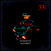 Thirty Three and a Third - Acoustic Alchemy