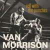 Bring It On Home To Me - Van Morrison