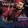 Validuaté - Validuaté no Release Showlivre (Ao Vivo)  arte