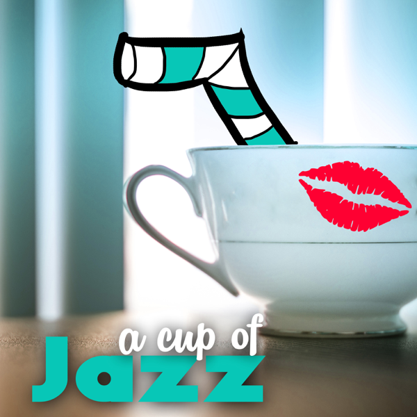 ‎A Cup of Jazz: Swing Music Inspired to 30s, Charleston Retro Party,  Chicago Head Bebop by A Cup of Jazz & Smooth Jazz