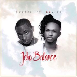 Swazzi - Jeko Balance feat. Davido