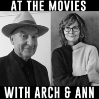 At The Movies with Arch and Ann podcast