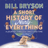 A Short History of Nearly Everything (Abridged) - Bill Bryson