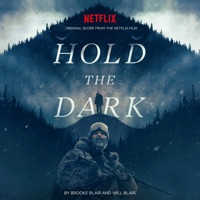 Hold the Dark - Official Soundtrack