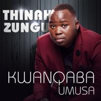 Thinah Zungu - Kwanqaba Umusa artwork