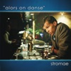 Alors on danse - Single, Stromae