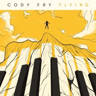 Flying – Cody Fry