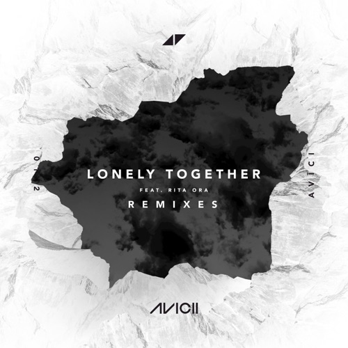 Avicii - Lonely Together (feat. Rita Ora) [Remixes] - EP