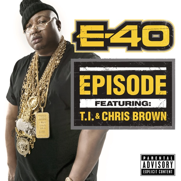 Episode (feat. T.I. & Chris Brown) - Single