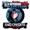 End Credits - Single, Chase & Status