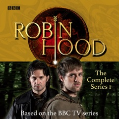 Robin Hood: The Complete Series 1: Based on the BBC TV series (Original Recording)