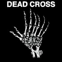 Dead Cross - Dead Cross - EP artwork