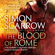Simon Scarrow - The Blood of Rome (Eagles of the Empire 17)