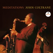 John Coltrane - The Father and the Son and the Holy Ghost/ Compassion
