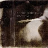 Sophie Hutchings - Candela
