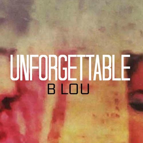 B. Lou - Unforgettable (Instrumental) - Single