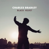 Charles Bradley - Slip Away