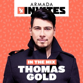 Armada Invites In The Mix thomas gold ile ilgili görsel sonucu