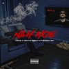Nah Hoe (feat. Project Pat) - Single, STÄNG & Jackie Chain