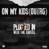 On My Kids (Outro) - Single Mp3 Download
