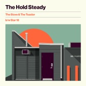 The Hold Steady - The Stove & The Toaster