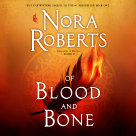 Of Blood and Bone: (Chronicles of The One, Book 2) (Unabridged) audiobook