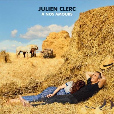 Julien Clerc– À nos amours