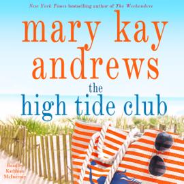 The High Tide Club: A Novel (Unabridged) audiobook