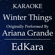 Winter Things (Originally Performed by Ariana Grande) [Karaoke No Guide Melody Version] - EdKara