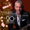 Dave Koz and Friends 20th Anniversary Christmas ジャケット写真