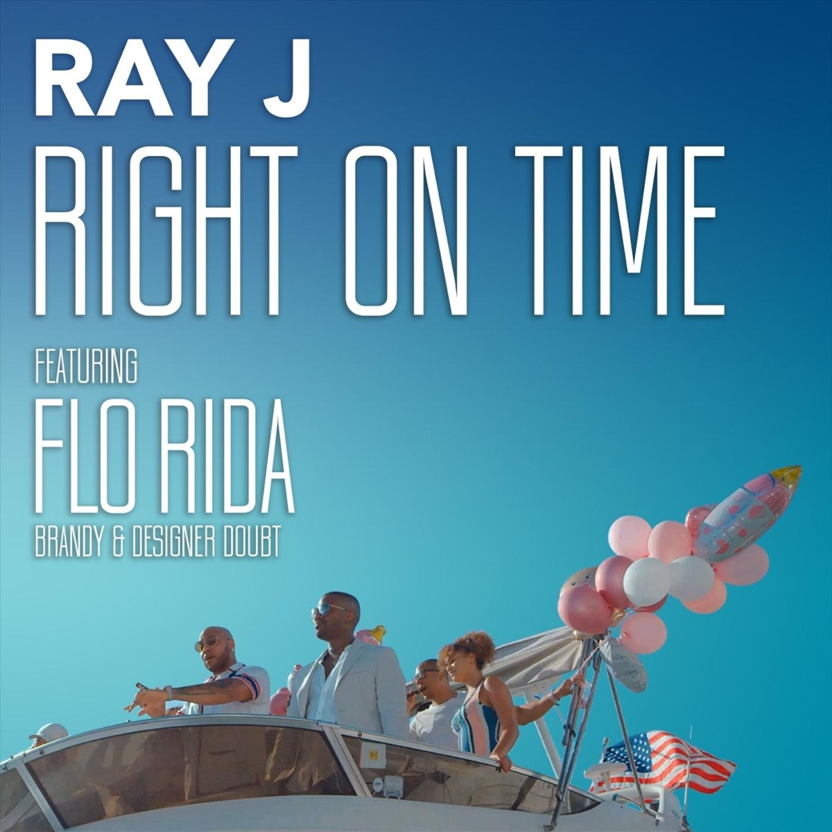 Right On Time feat Flo Rida Brandy  Designer Doubt - Single Ray J CD cover