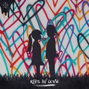 Kids in Love - Kygo - Kygo