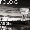 Polo G - All She Wants  Single Album