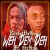 Weh Dem Deh (feat. 6ix9ine & Chucky Beatz) - Single, Rocket Da Goon