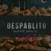 Despablito (feat. Grasu XXL) - Single, Delia