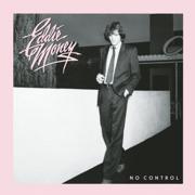 No Control - Eddie Money - Eddie Money