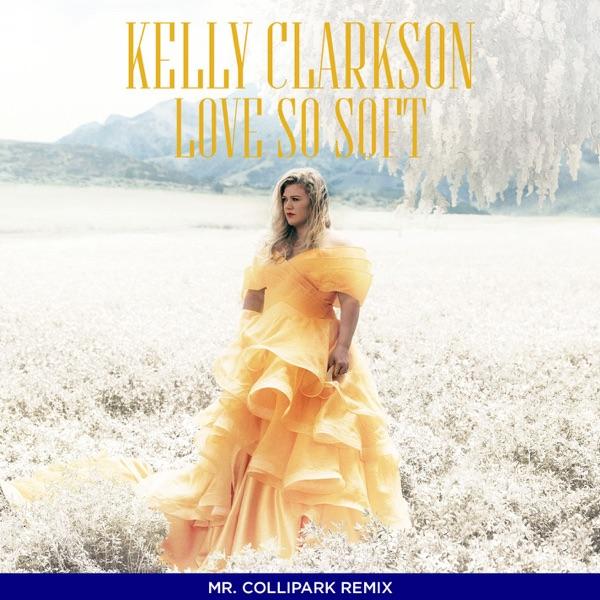 Love So Soft (Collipark Remix) - Single