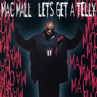 Let's Get a Telly - EP - Mac Mall