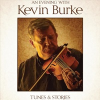 An Evening with Kevin Burke by Kevin Burke on Apple Music