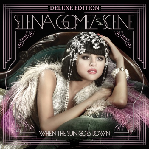 Selena Gomez & The Scene - When the Sun Goes Down (Deluxe Edition)
