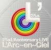 25th L'Anniversary LIVE ジャケット写真